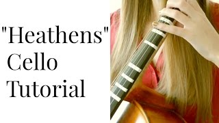 "Twenty One Pilots ""Heathens"" - CELLO TUTORIAL 