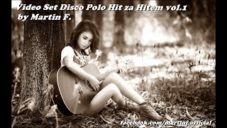 Video Set Disco Polo Hit za Hitem vol.1 ✿ by Martin F.