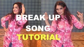 BreakUp Song Dance Tutorial