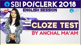 SBI PO/CLERK   Cloze Test   English   Anchal Ma'am