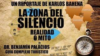 ZONA DEL SILENCIO REALIDAD O MITO Con el Dr. Benjamín Marcelo Palacios Perches