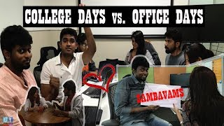 College Vs Office