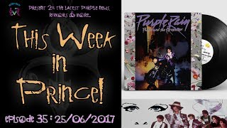 This Week in Prince! #035 - Purple Rain Deluxe Release Special!