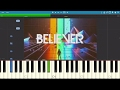 How to play Believer - Imagine Dragons - Piano Tutorial