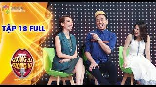 Giọng ải giọng ai | tập 18 full hd: Bạch Công Khanh, Trường Giang vs Hòa Minzy, Trấn Thành