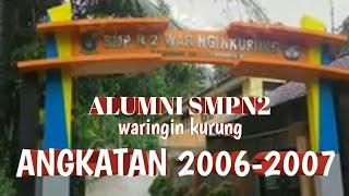 ALUMNI SMPN 2 WARINGIN KURUNG ANGKATAN 2007