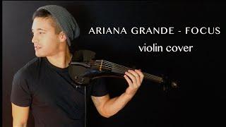 Ariana Grande - Focus violin cover   David Fertello