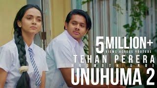 Unuhuma 2 | Husmath Unui - Tehan Perera - Official Music Video