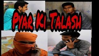 Pyar Ki Talash ||Engineering Side Effect|| - Bitu abhishek