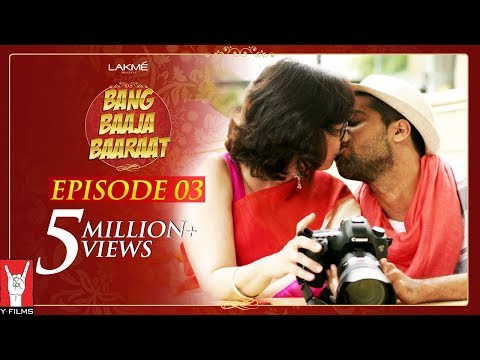 Xxx Mp4 Bang Baaja Baaraat Full Episode 03 3gp Sex