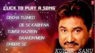 Aise Na Dekho Mujhe Jukebox 1 - Kumar Sanu Hit Album Songs