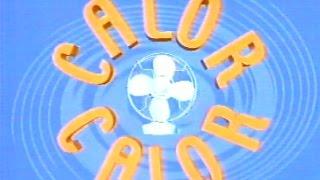 RTVV - Canal 9 - Calor calor - María Abradelo - Agost del 2000