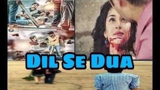 DIL SE DUA official music video