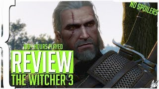 The Witcher 3 100+ Hours REVIEW (No Spoilers)