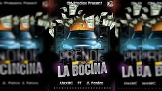 AlexMC Ft JL El Panico - PRENDE LA BOCINA - [Audio Oficial]
