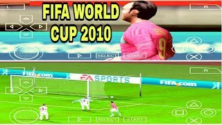 HOW to download and play FIFA WORLD CUP 2010 in ppsspp Emulators in your Android phone