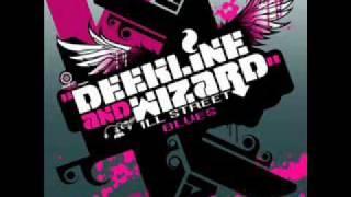 Deekline & Wizard feat. Yolanda - Ill Street Blues