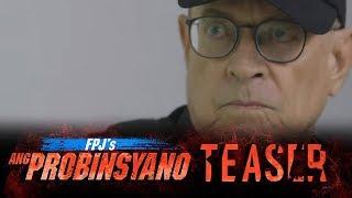 FPJ's Ang Probinsyano April 24, 2018 Teaser