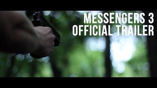 Messengers 3 Official Trailer