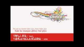 Tinku Jiya - Yamla Pagla Deewana