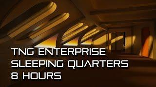 Star Trek TNG Sleeping Quarters **8 HOURS**