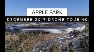 APPLE PARK December 2017 Drone Tour 4K