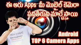 Top 6 2017 DSLR Camera Apps For Android || Telugu || Tech-Logic