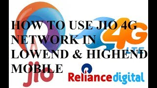 HOW TO SET NETWORK OF RELIANCE JIO 4G IN SMALLEND & HIEND MOBILES