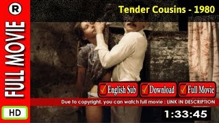 Watch Online : Tendres cousines (1980)