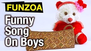 Dekhke Ladka- Girl Song About Boys | Funzoa Funny Mimi Teddy Love Song | Truth About Guys in A Song