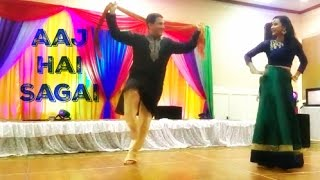 Aaj Hai Sagai | Bollywood Sangeet Performance | April 2017