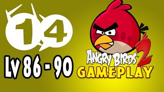 Angry Bird 2 IOS Walkthrough Part 14 Chirp valley Level 86 to 90