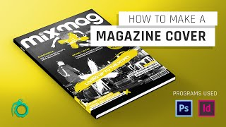 How to make a magazine cover [Photoshop & InDesign]