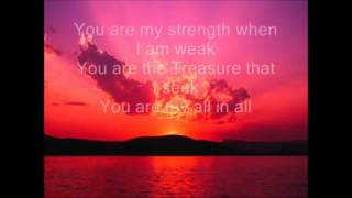 You Are My All In All by Nicole Nordeman with Lyrics