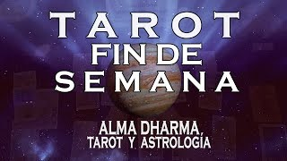 TAROT FIN DE SEMANA 19, 20 y 21 de octubre 2018 Miniguía general para los doce signos