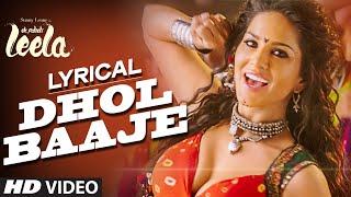 'Dhol Baaje' Full Song with LYRICS | Sunny Leone | Meet Bros Anjjan ft. Monali Thakur