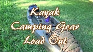 Kayak Camping Gear Loadout 2018