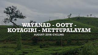 Wayanad-Ooty-kotagiri-Mettupalayam August - 2016 - cycling