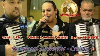Violeta Lumina Vestului, Ionica MINUNE & Cristi LIA - SHOW -Live 2017 -Revelionul Lautarilor-Craiova