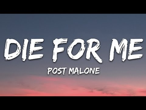 Post Malone Die For Me Lyrics ft. Future Halsey