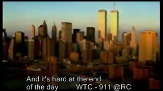 9 - 11 - 2001 The World Trade Center Attack - Tribute !