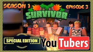 Roblox Survivor: YouTuber Special Edition 😱 | Season 1 - Episode 3 | YouTubers Compete!