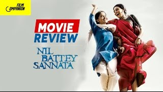 Nil Battey Sannata | Movie Review | Anupama Chopra