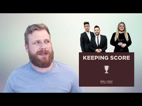 Dan + Shay ft. Kelly Clarkson - Keeping Score | Reaction