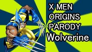 X Men Origins : Wolverine PARODY