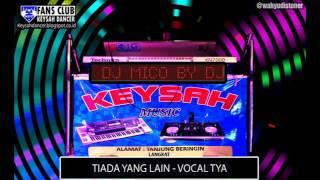 TIADA YANG LAIN [ FENOMENA ] KN7000   VOCAL TYA  KEYSAH DANCER