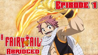 A Fairy Tail Abridged 1