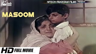 A FILM NOT TO BE MISSED - MASOOM (FULL MOVIE) BABRA SHARIF - OFFICIAL FILM