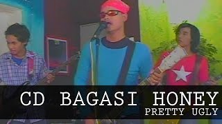 Cd Bagasi Honey - Pretty Ugly (Official Music Video)
