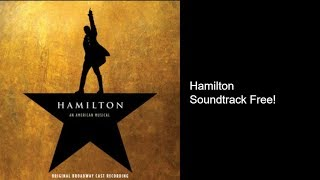 Hamilton Soundtrack Free Download